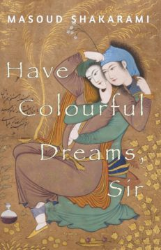 Have Colourful Dreams, Sir